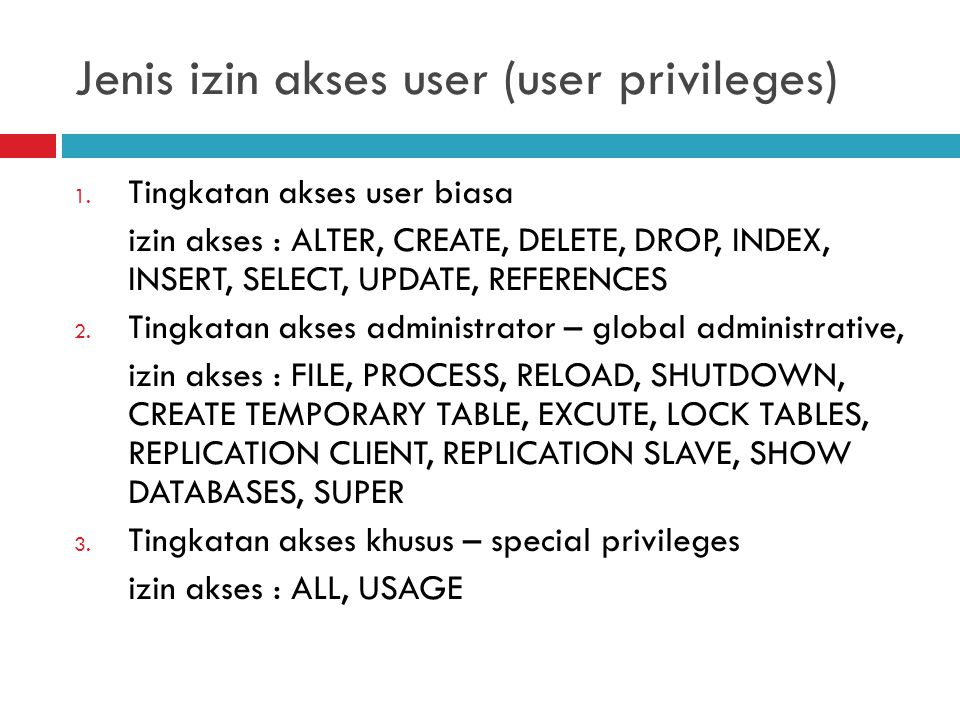Jenis izin akses user (user privileges)