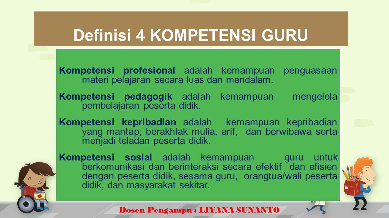 Definisi 4 KOMPETENSI GURU
