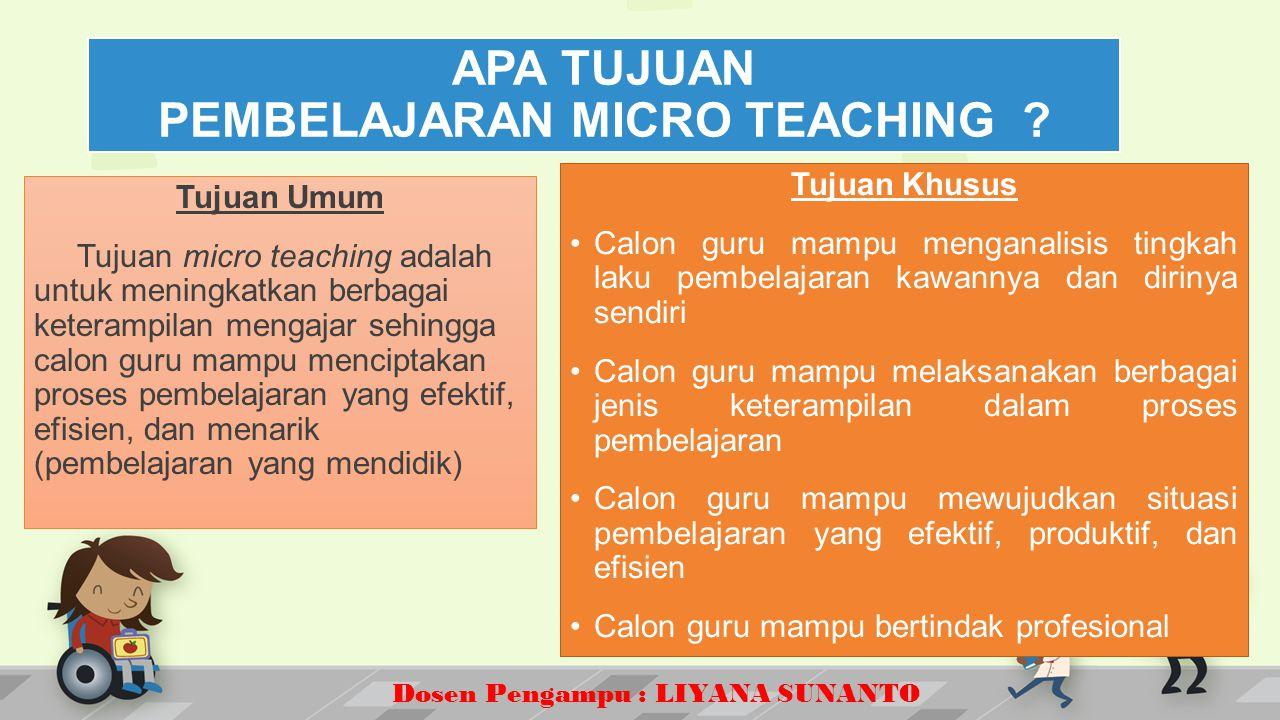 APA TUJUAN PEMBELAJARAN MICRO TEACHING