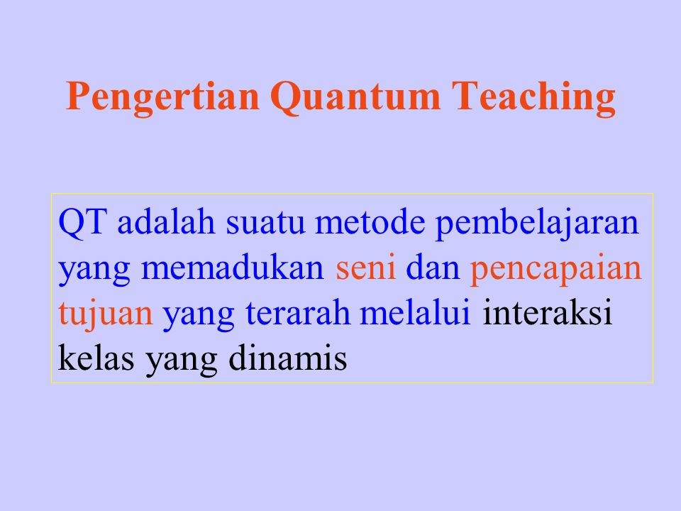 Pengertian Quantum Teaching