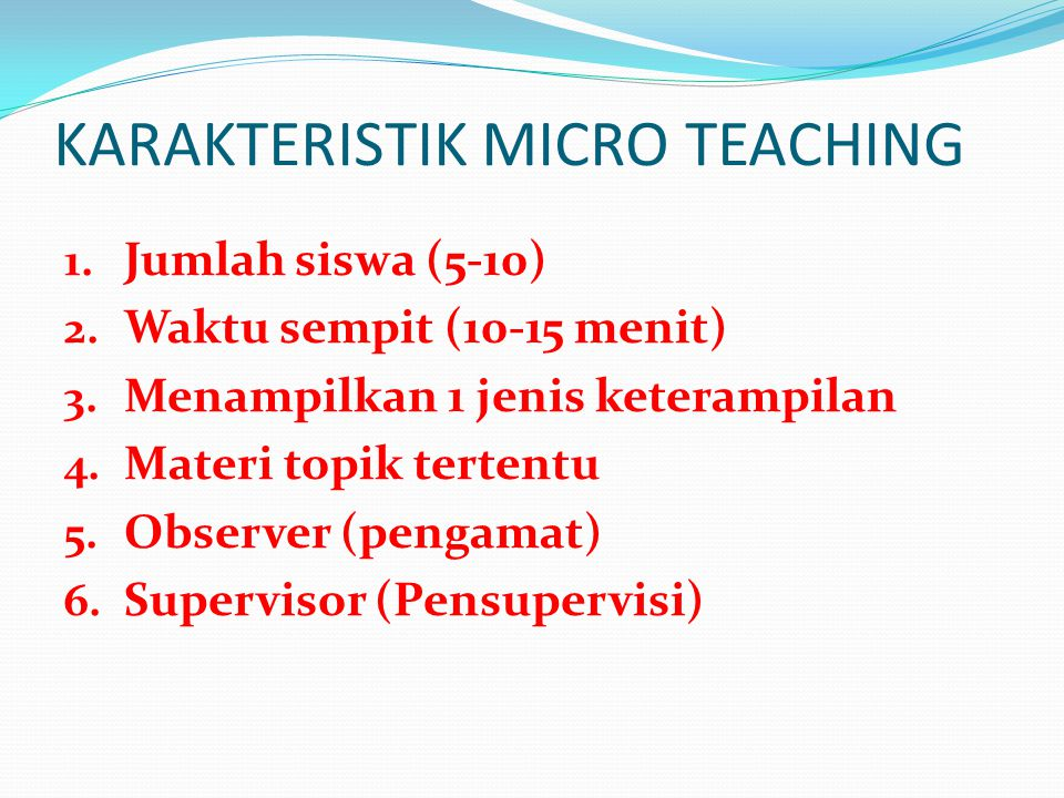 KARAKTERISTIK MICRO TEACHING