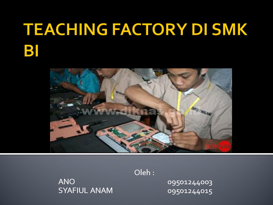 TEACHING FACTORY DI SMK BI