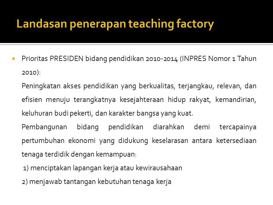 Landasan penerapan teaching factory