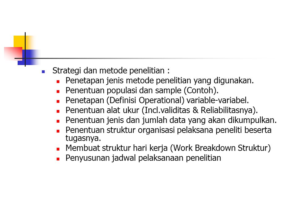 Strategi dan metode penelitian :