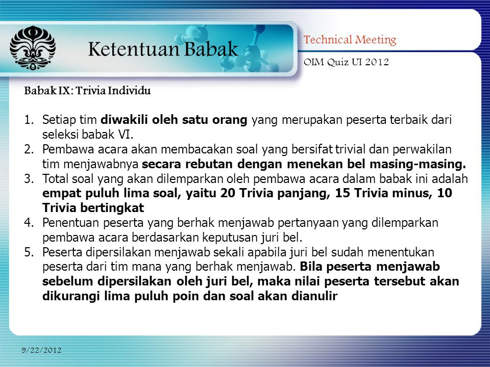Ketentuan Babak Technical Meeting Babak IX: Trivia Individu