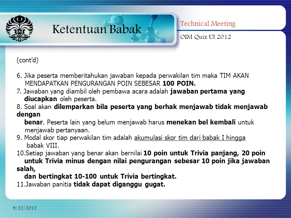 Ketentuan Babak Technical Meeting OIM Quiz UI 2012 (cont'd)