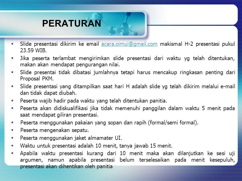 PERATURAN Slide presentasi dikirim ke email acara.oimui@gmail.com makismal H-2 presentasi pukul 23.59 WIB.