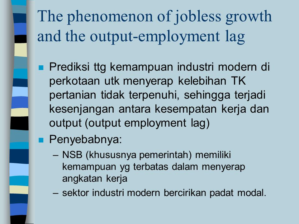 The phenomenon of jobless growth and the output-employment lag
