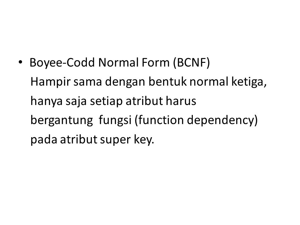 Boyee-Codd Normal Form (BCNF)