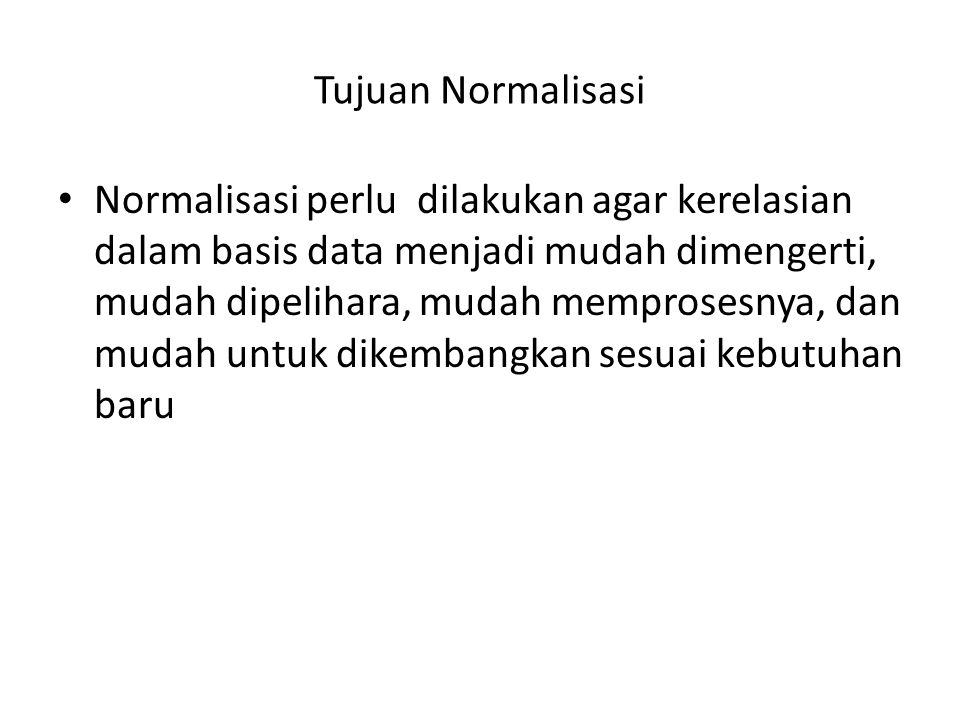 Tujuan Normalisasi
