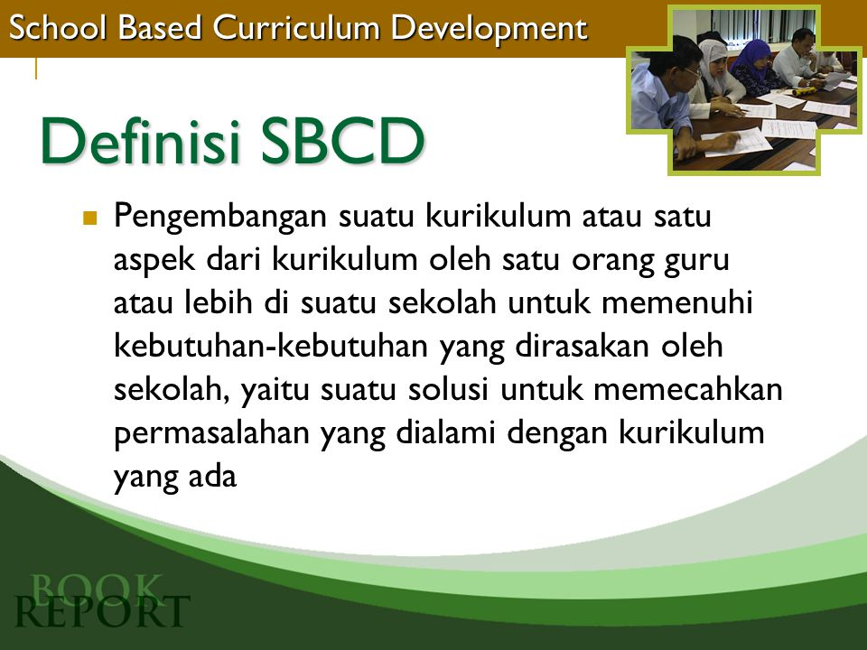 Definisi SBCD School Based Curriculum Development