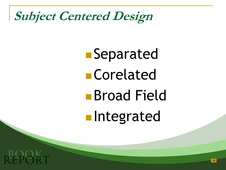 Subject Centered Design