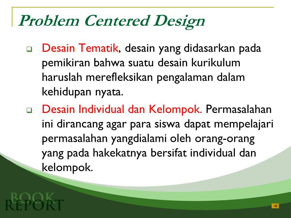 Problem Centered Design