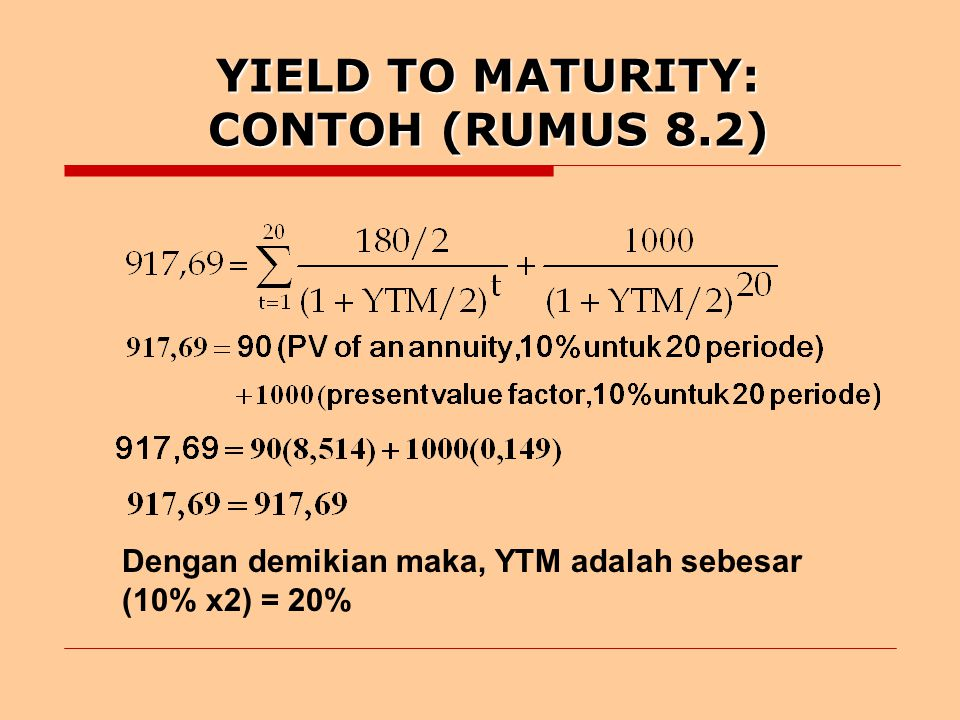 YIELD TO MATURITY: CONTOH (RUMUS 8.2)
