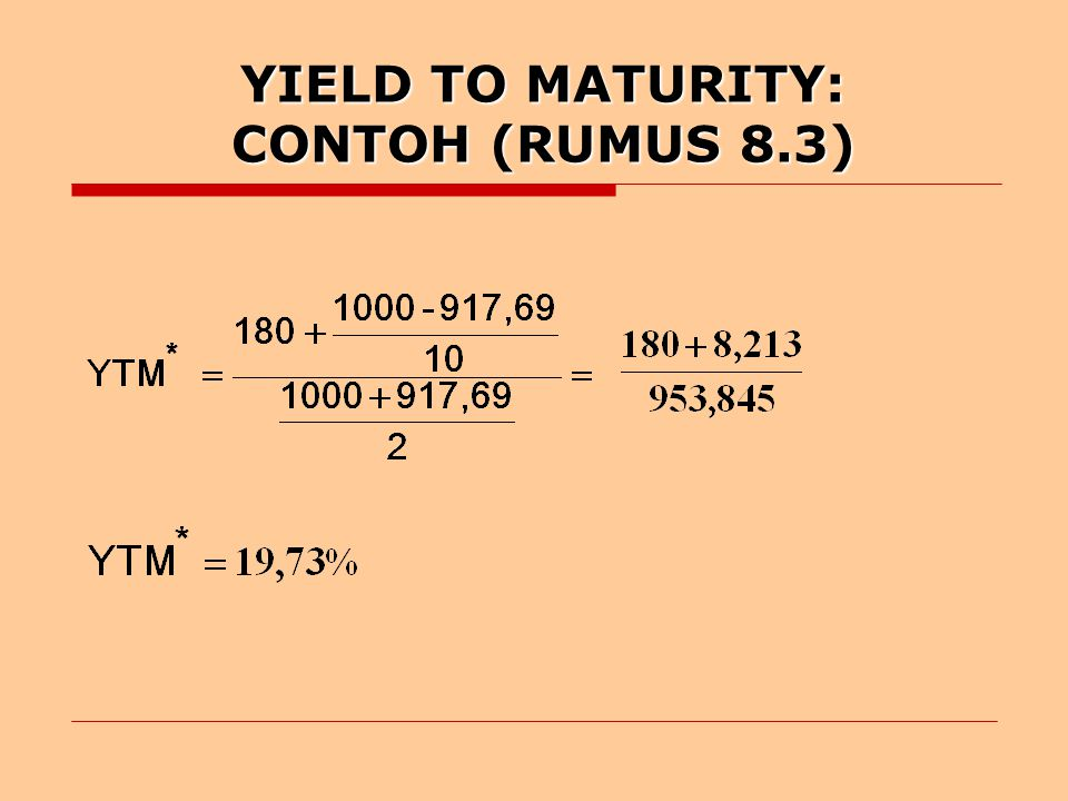 YIELD TO MATURITY: CONTOH (RUMUS 8.3)