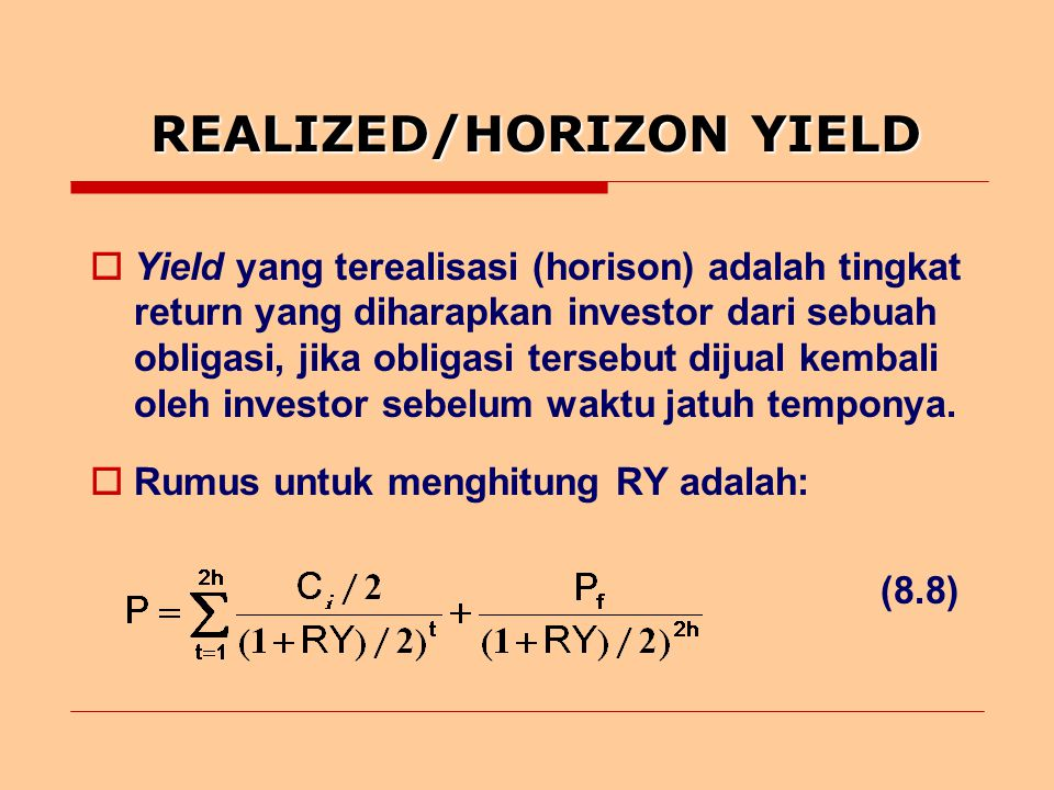 REALIZED/HORIZON YIELD