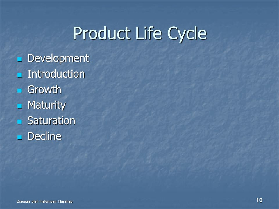 Product Life Cycle Development Introduction Growth Maturity Saturation