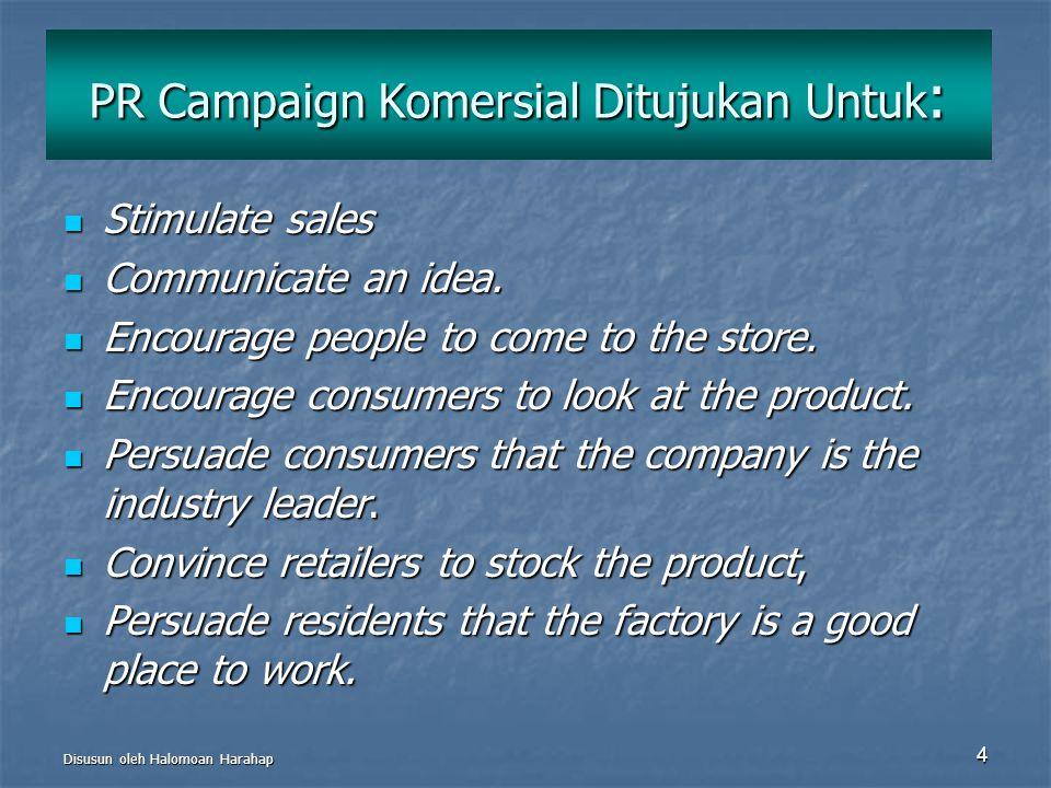 PR Campaign Komersial Ditujukan Untuk: