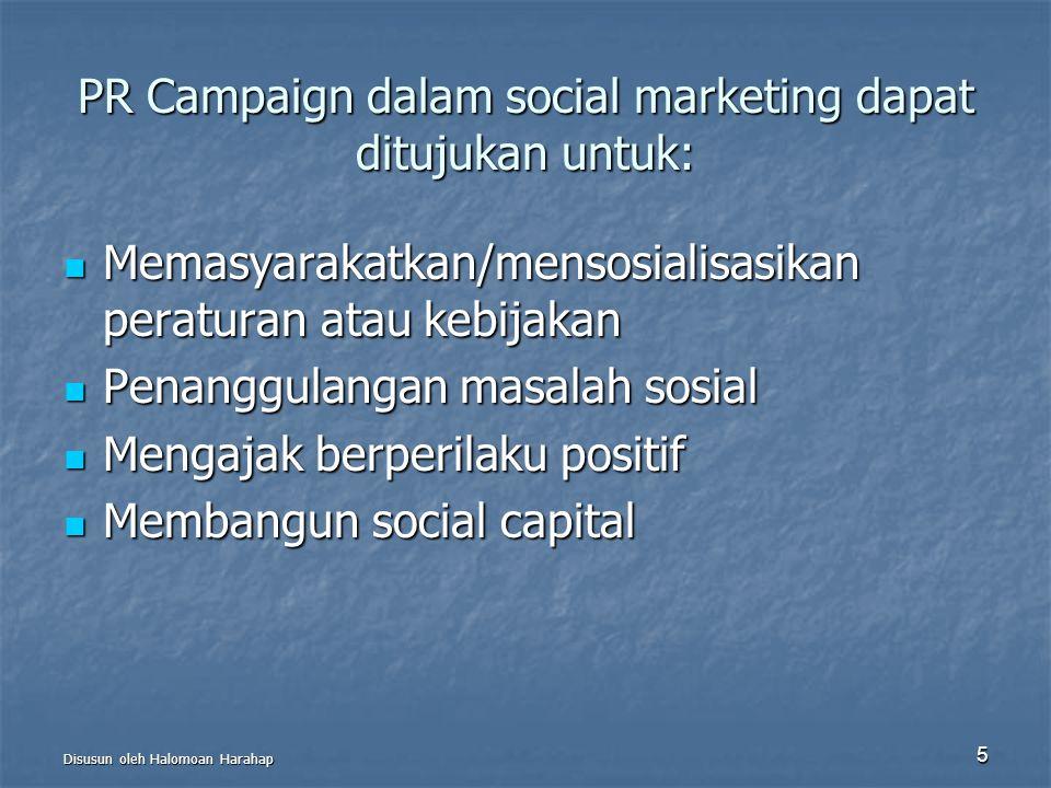 PR Campaign dalam social marketing dapat ditujukan untuk: