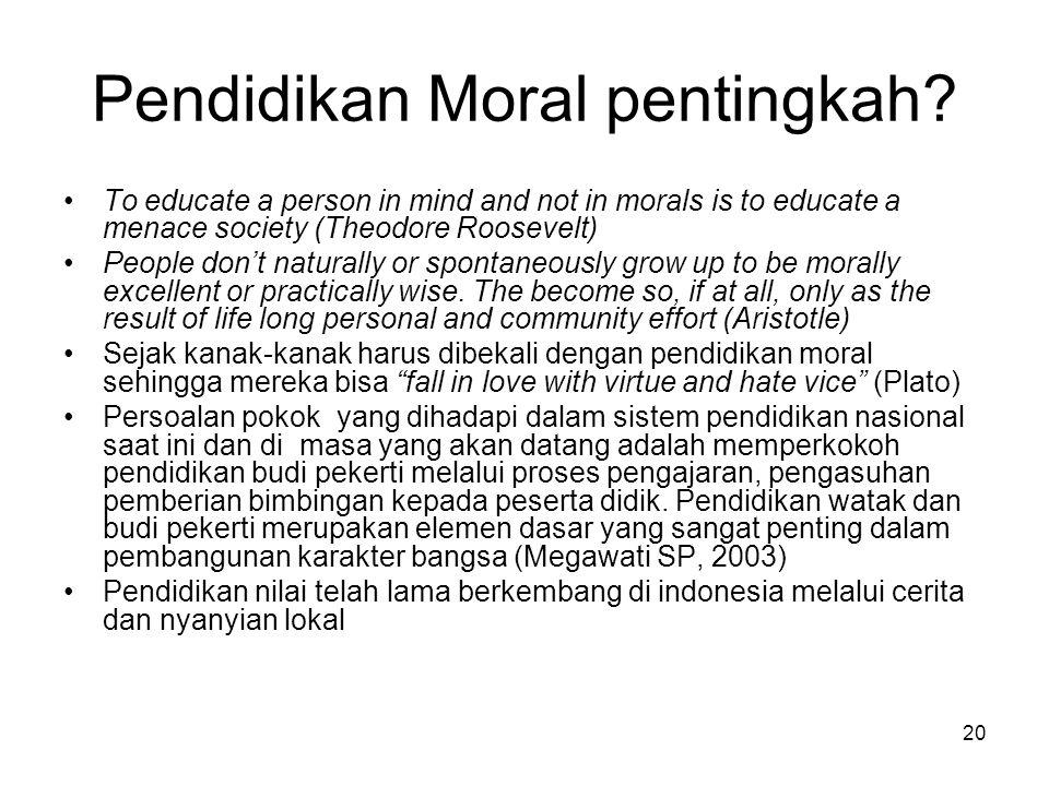 Pendidikan Moral pentingkah