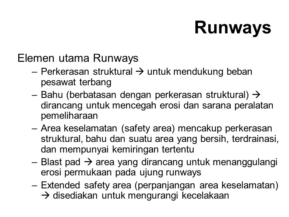 Runways Elemen utama Runways