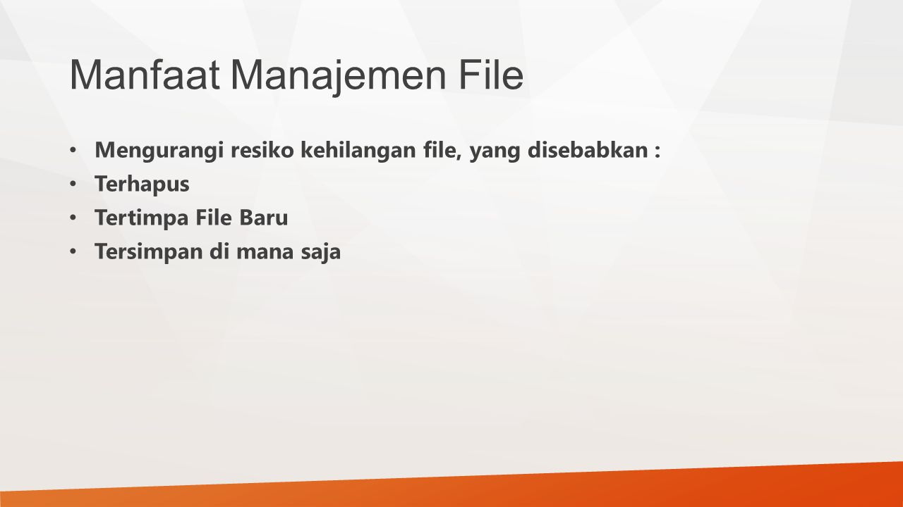 Manfaat Manajemen File