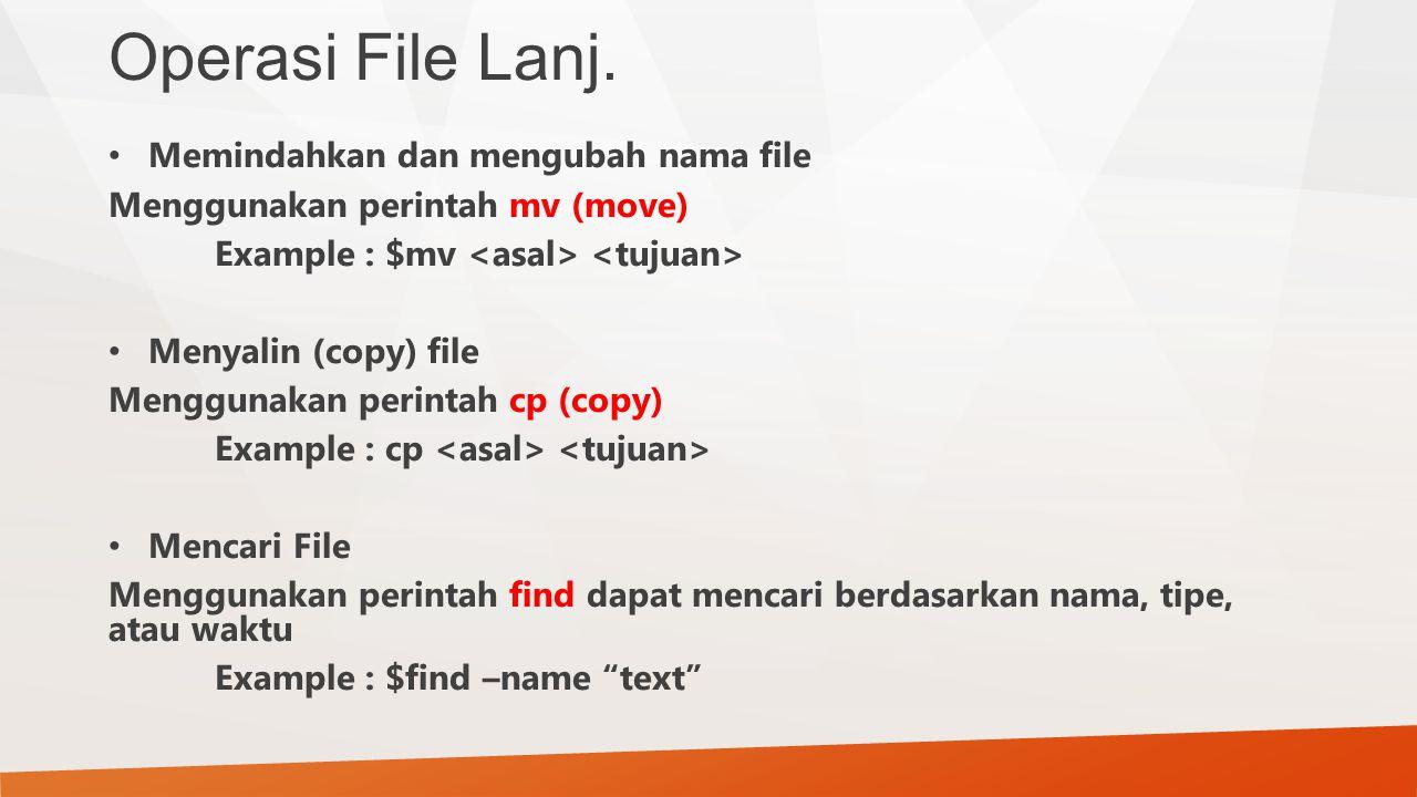 Operasi File Lanj. Memindahkan dan mengubah nama file