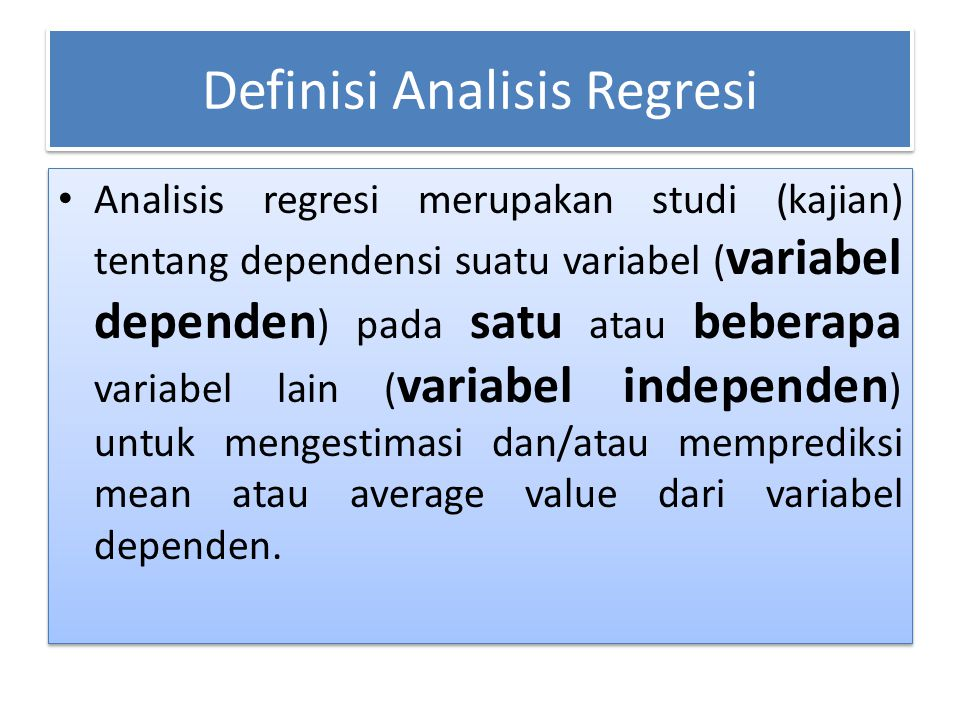 Definisi Analisis Regresi
