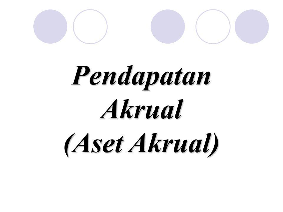Pendapatan Akrual (Aset Akrual)