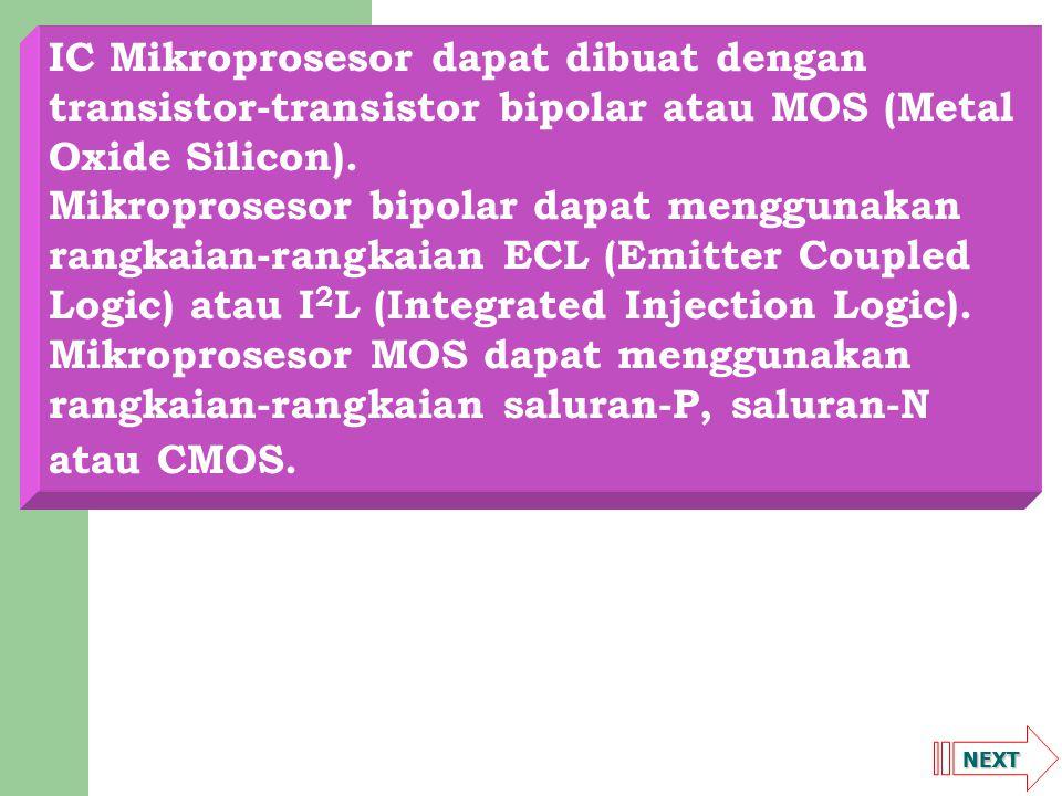 IC Mikroprosesor dapat dibuat dengan