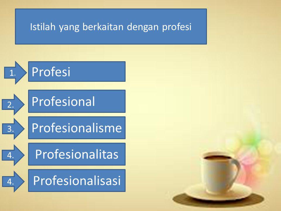 Istilah yang berkaitan dengan profesi