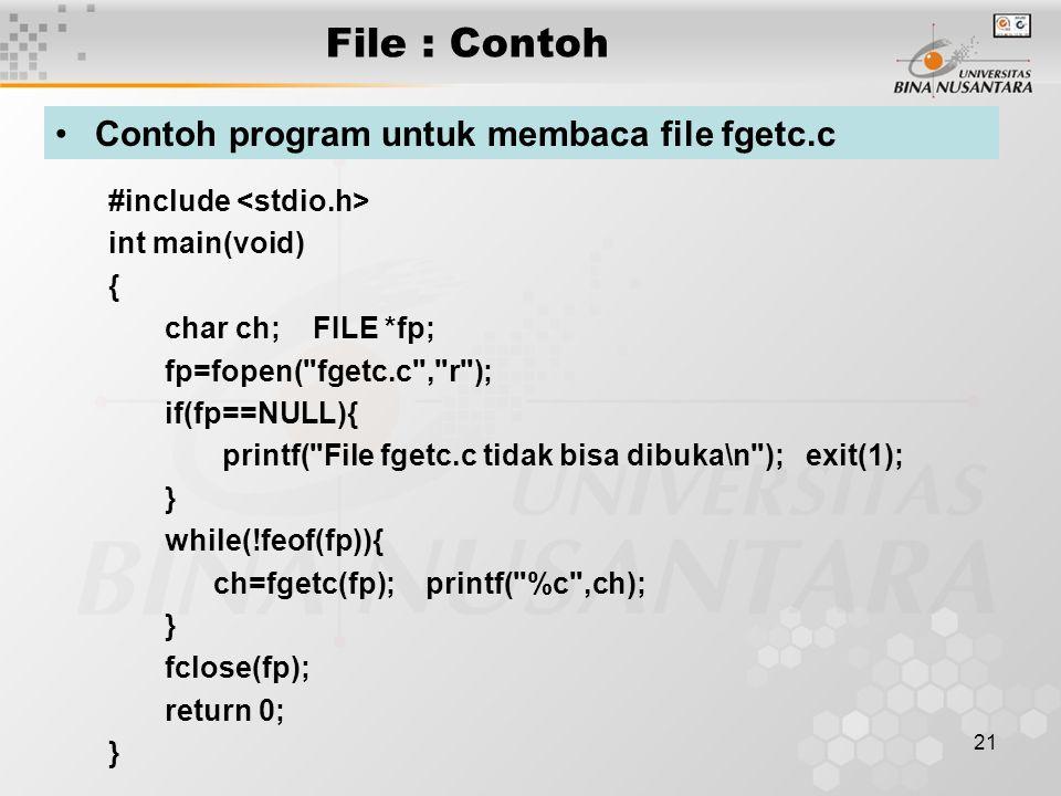 File : Contoh Contoh program untuk membaca file fgetc.c