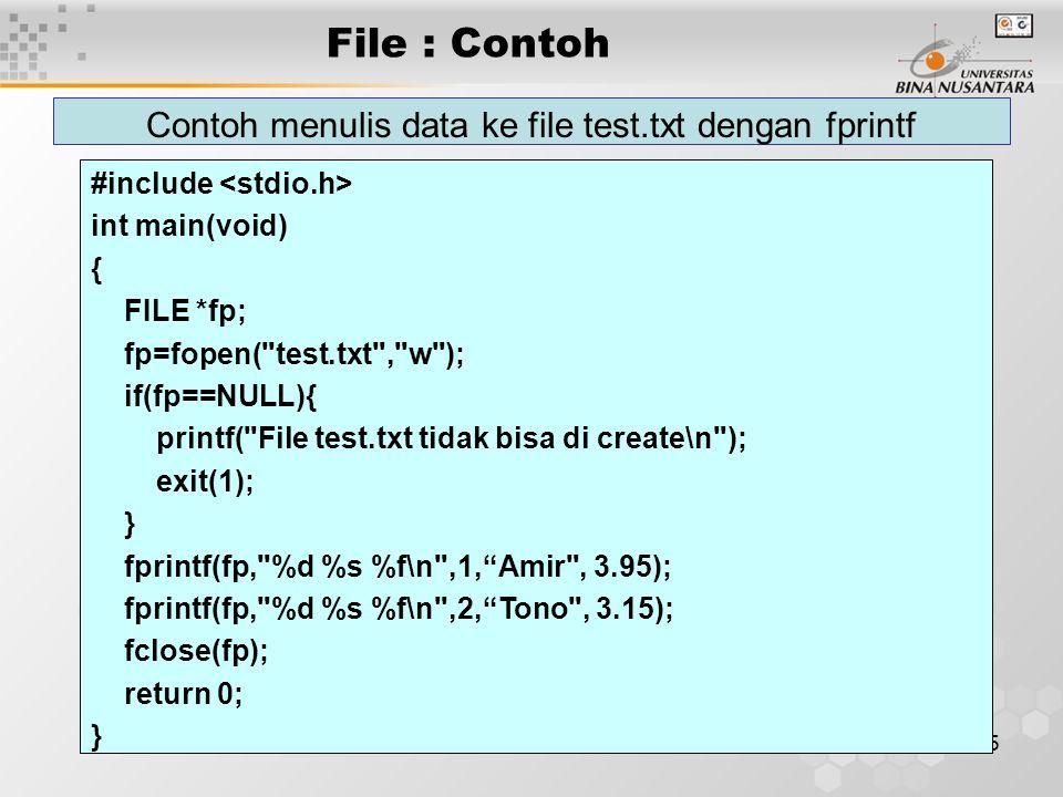 Contoh menulis data ke file test.txt dengan fprintf