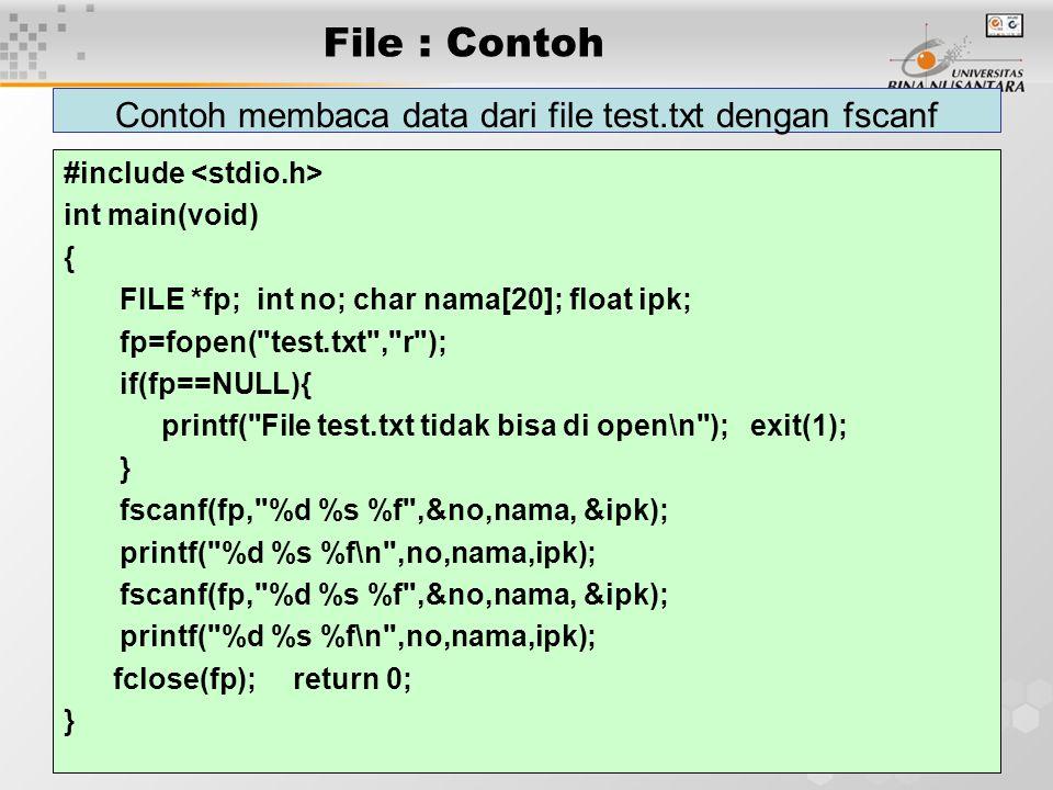 Contoh membaca data dari file test.txt dengan fscanf