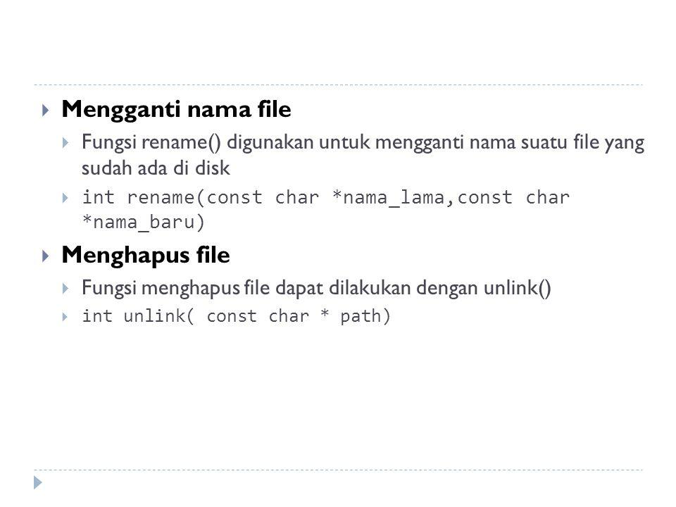 Mengganti nama file Menghapus file