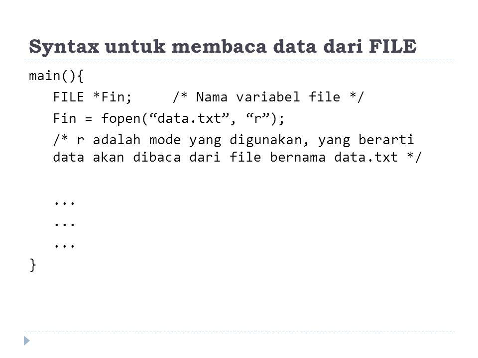 Syntax untuk membaca data dari FILE