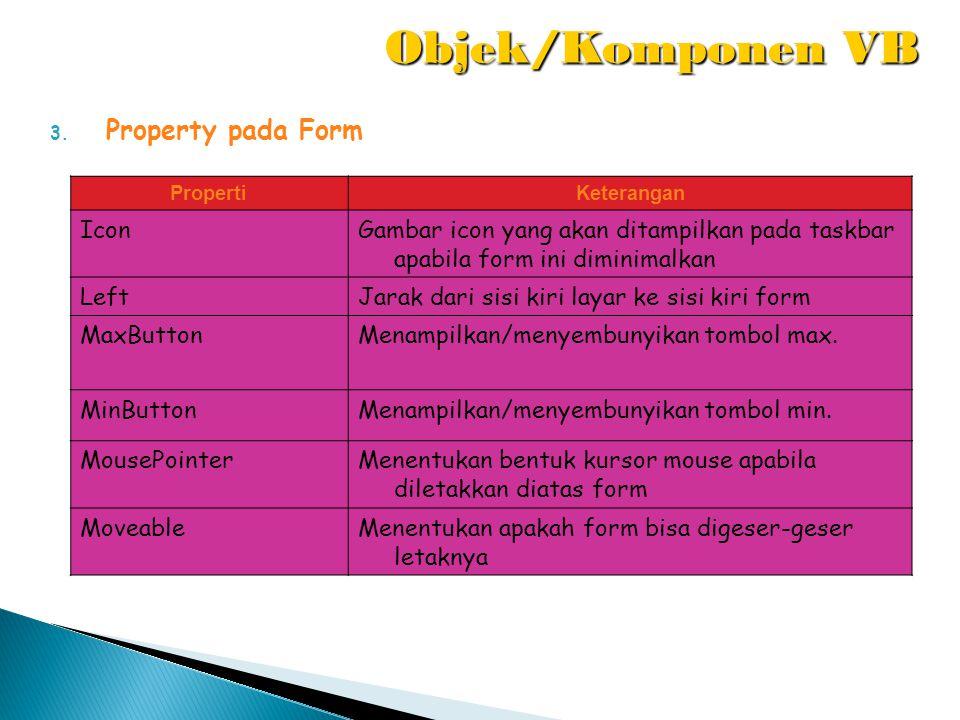 Objek/Komponen VB Property pada Form Icon