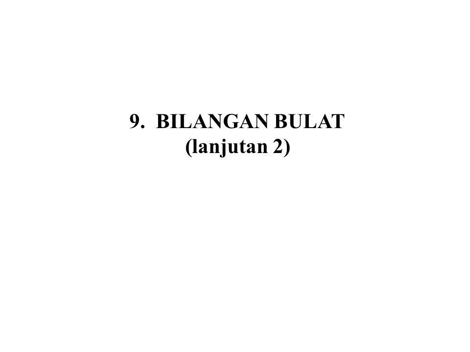 BILANGAN BULAT (lanjutan 2)