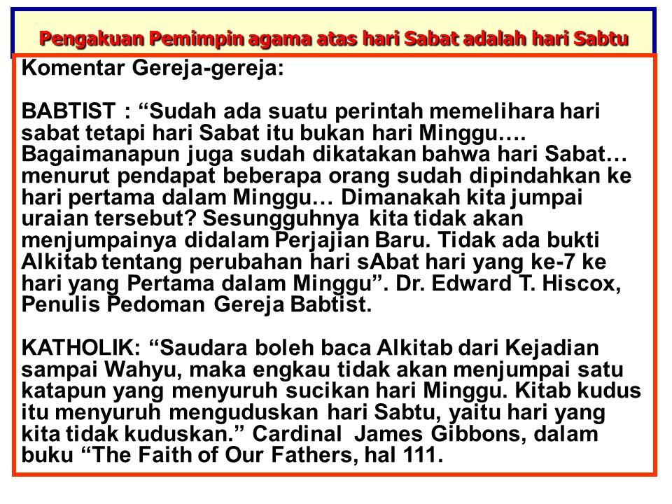 Pengakuan Pemimpin agama atas hari Sabat adalah hari Sabtu