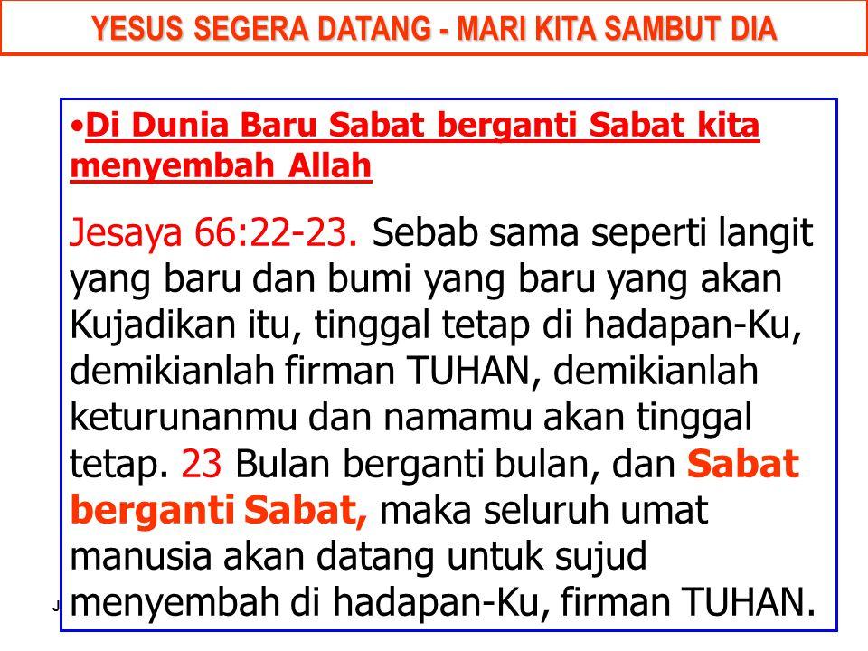 YESUS SEGERA DATANG - MARI KITA SAMBUT DIA