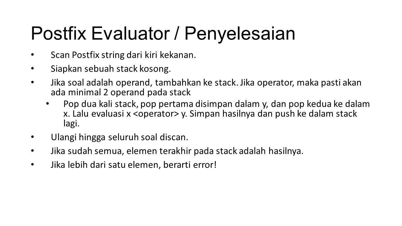 Postfix Evaluator / Penyelesaian