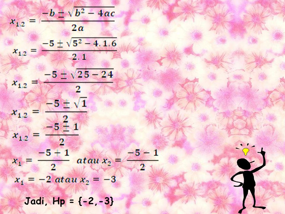 Jadi, Hp = {-2,-3}