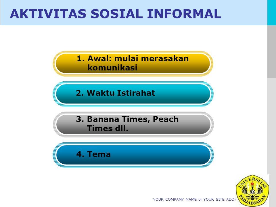 AKTIVITAS SOSIAL INFORMAL