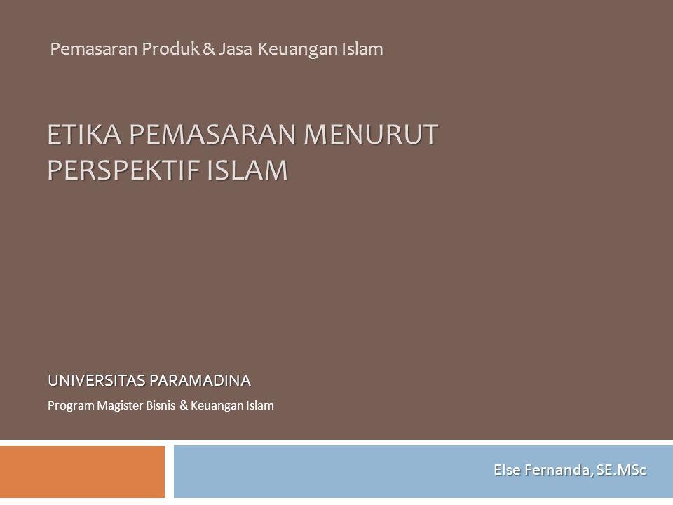 ETIKA PEMASARAN MENURUT PERSPEKTIF ISLAM