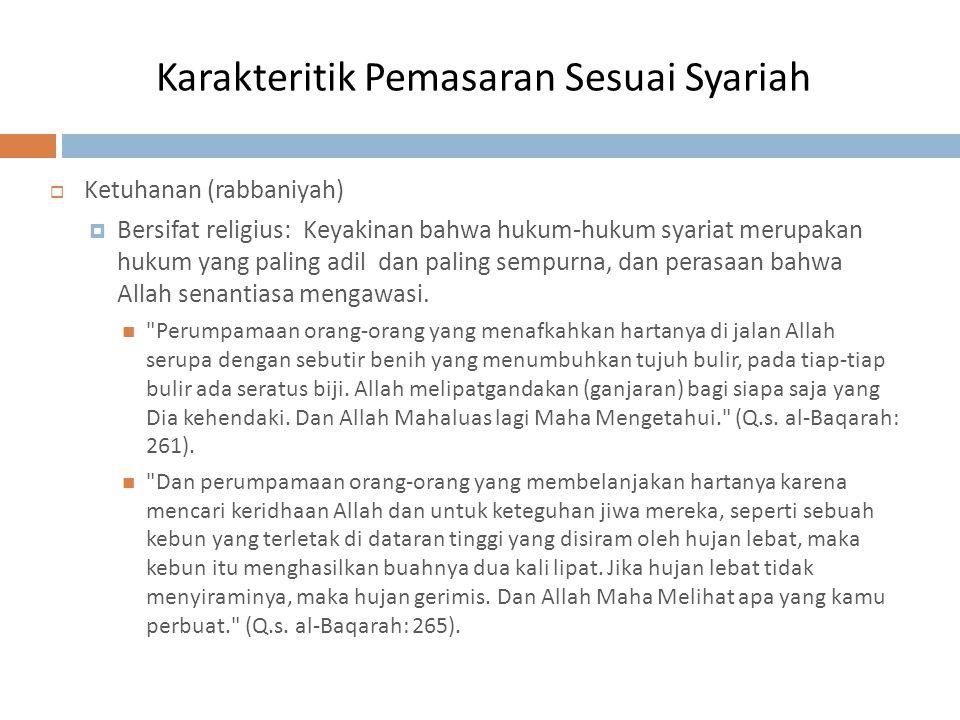Karakteritik Pemasaran Sesuai Syariah