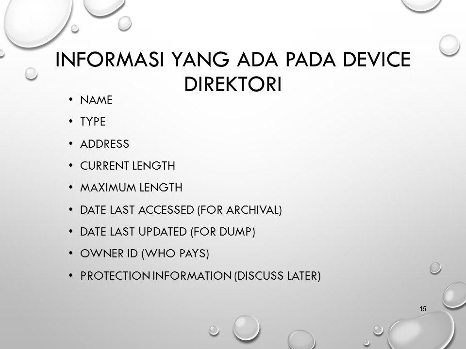 Informasi yang Ada pada Device Direktori