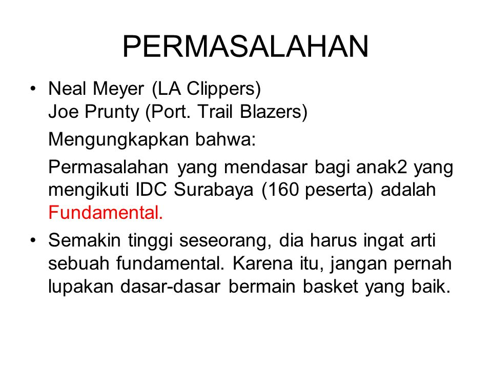 PERMASALAHAN Neal Meyer (LA Clippers) Joe Prunty (Port. Trail Blazers)