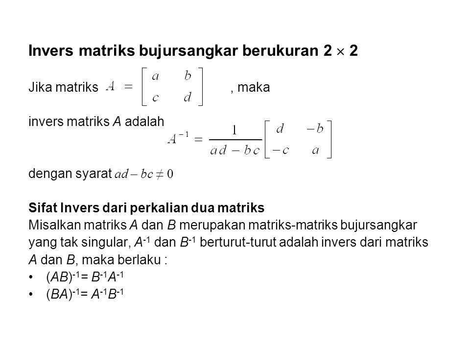 Invers matriks bujursangkar berukuran 2  2