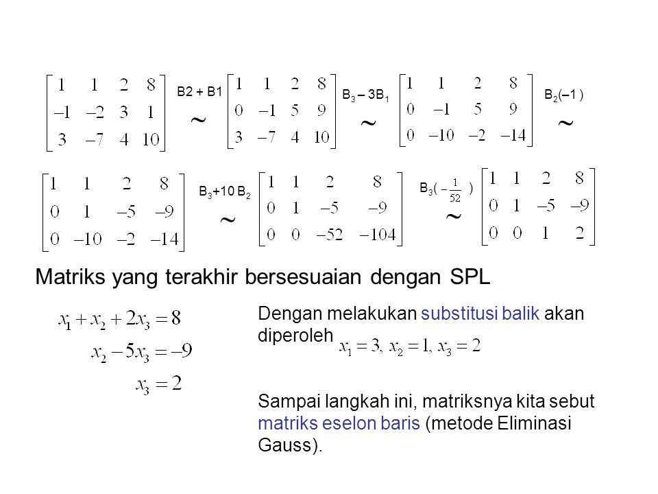 Matriks yang terakhir bersesuaian dengan SPL