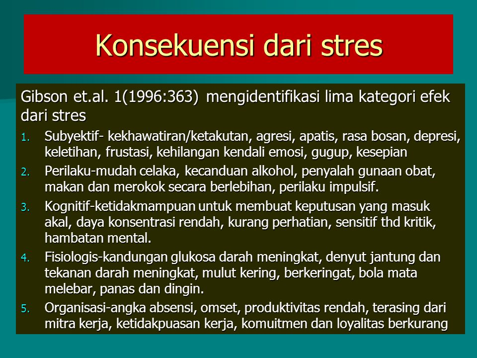 Konsekuensi dari stres